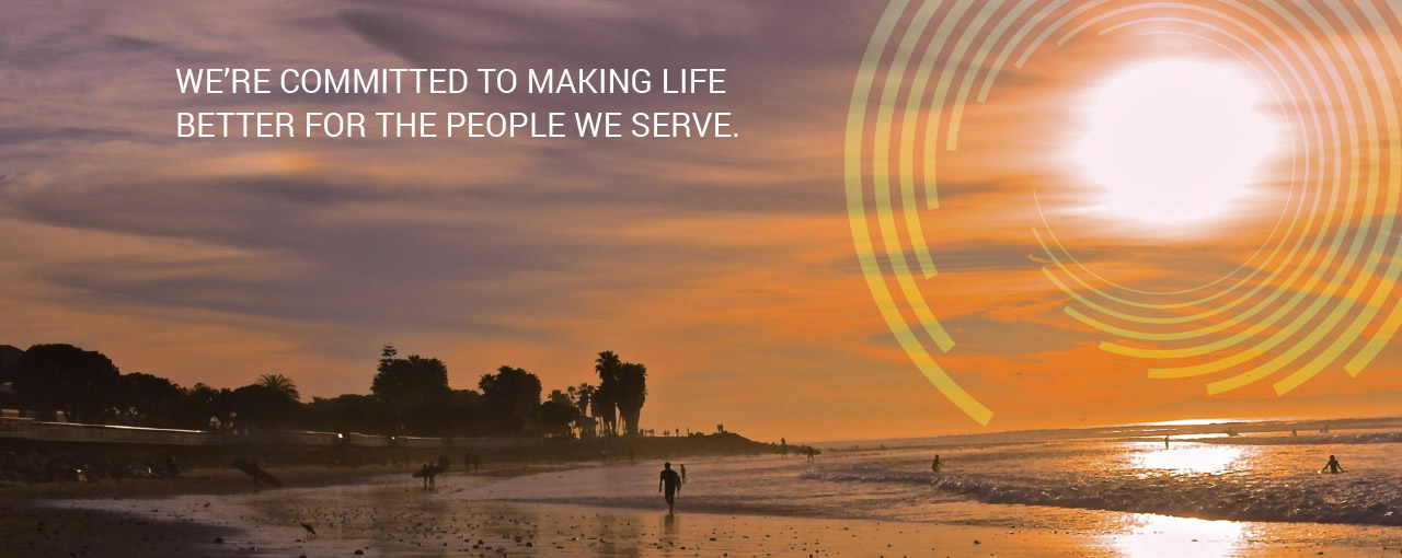 We're committed to making life better for the people we serve.